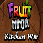 Fruit Ninja Kitchen War