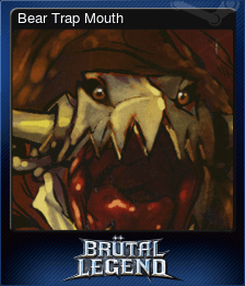 Bear Trap Mouth