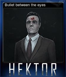 Bullet between the eyes