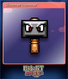 Slammer Hammer