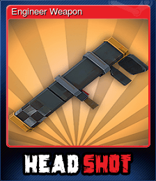 Engineer Weapon