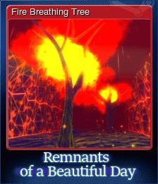 Fire Breathing Tree