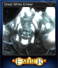 Great White Ember
