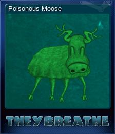 Poisonous Moose