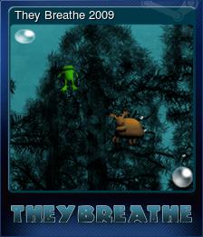They Breathe 2009