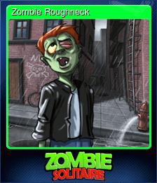 Zombie Roughneck