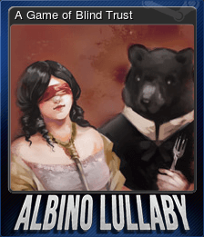 A Game of Blind Trust