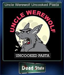 Uncle Werewolf Uncooked Pasta
