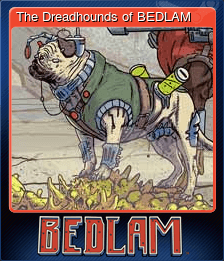 The Dreadhounds of BEDLAM