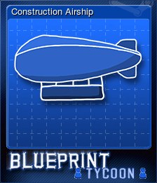 Construction Airship