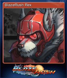 BlazeRush Rex