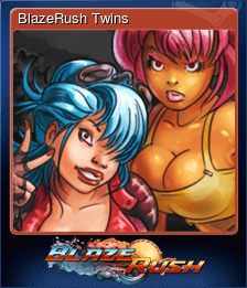 BlazeRush Twins