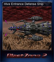 Hive Entrance Defense Ship