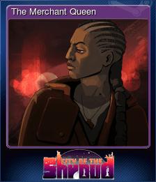 The Merchant Queen