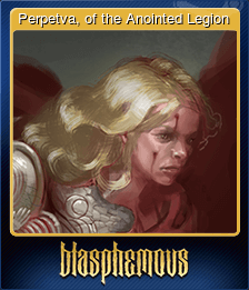 Perpetva, of the Anointed Legion